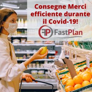 Consegne efficienti durante il covid-19 con FastPlan
